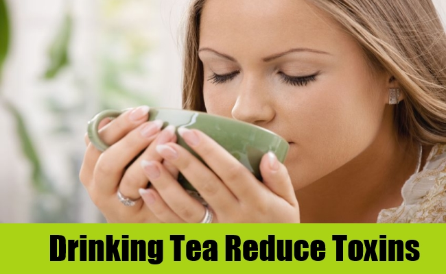 Drinking Tea Reduce Toxins