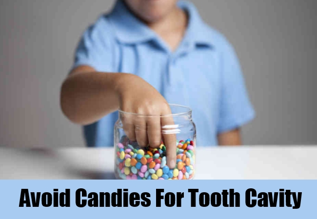 Avoid Candies For Tooth Cavity