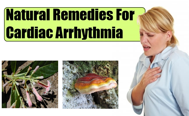 Natural Remedies For Heart Arrhythmia