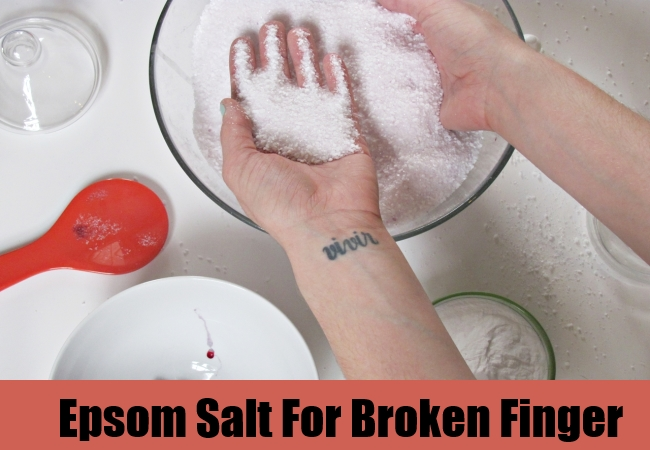 Epsom Salt For Broken Finger