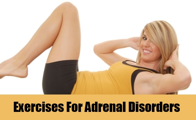 Exercises For Adrenal Disorders