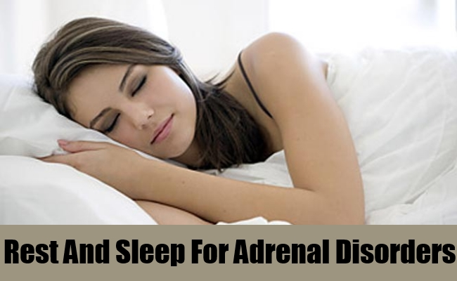 Rest And Sleep For Adrenal Disorders