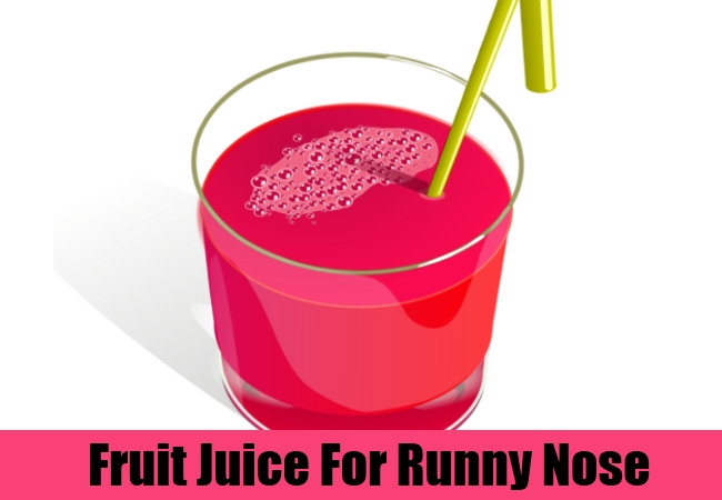 Fruit Juice For Runny Nose