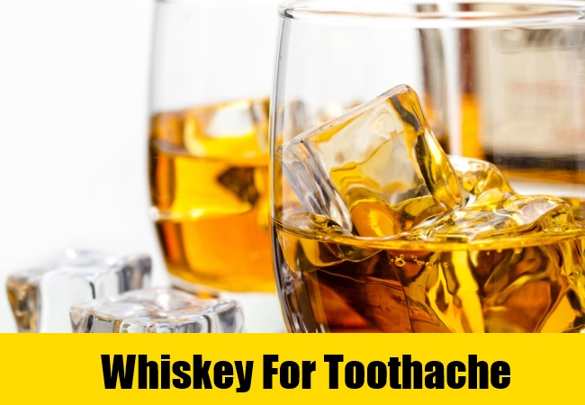 Whiskey For Toothache
