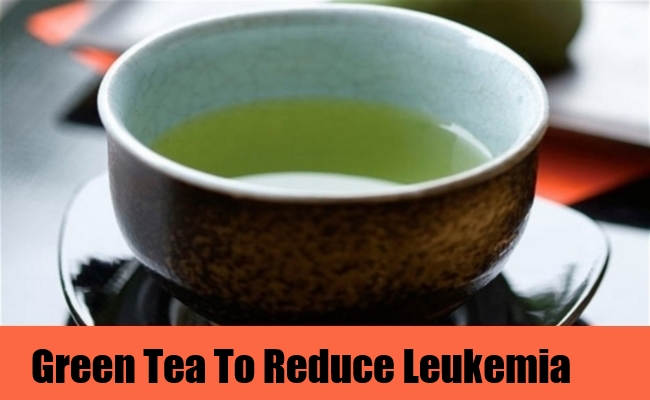 Green Tea To Reduce Leukemia