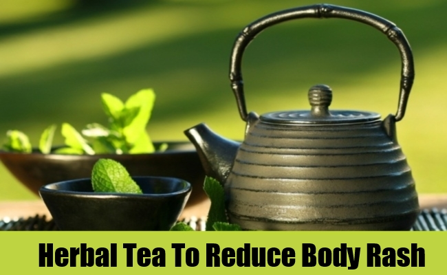 Herbal Tea To Reduce Body Rash