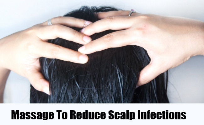 Massage To Reduce Scalp Infections