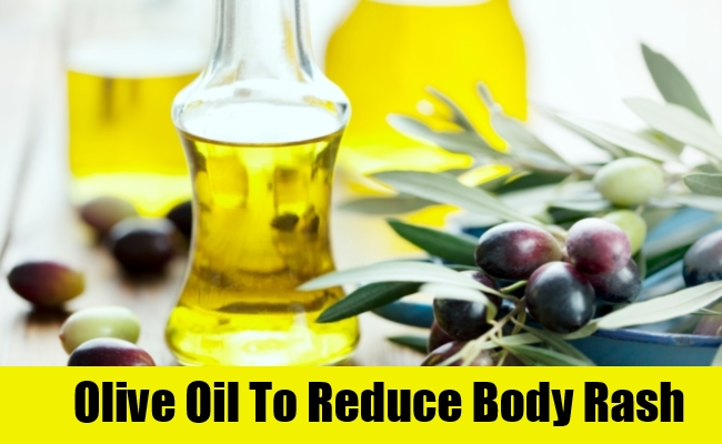 Olive Oil To Reduce Body Rash
