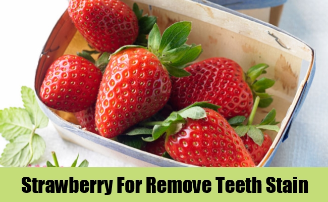 Strawberry For Remove Teeth Stain