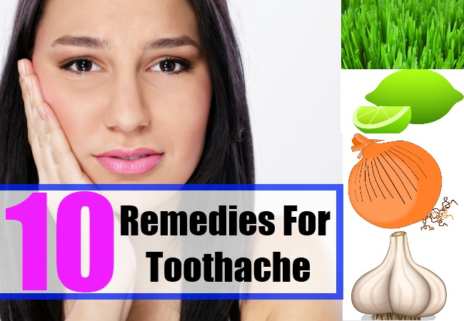 10 Remedies For Toothache