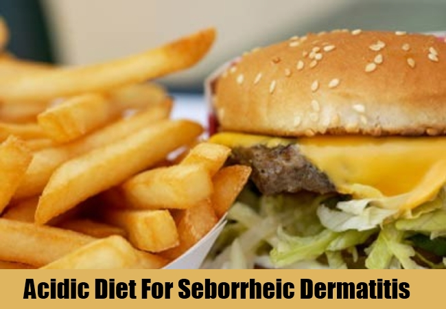 Acidic Diet For Seborrheic Dermatitis
