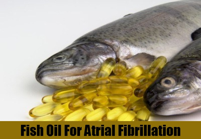 Fish Oil For Atrial Fibrillation
