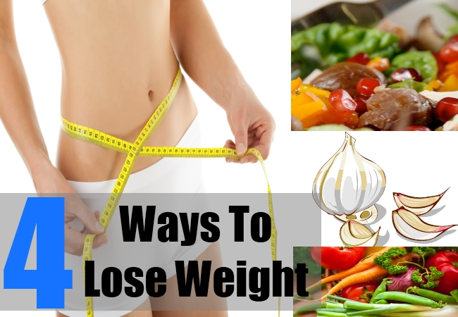 4 Ways To Lose Weight