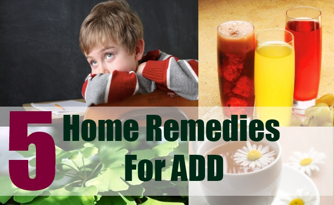 5 Home Remedies For ADD