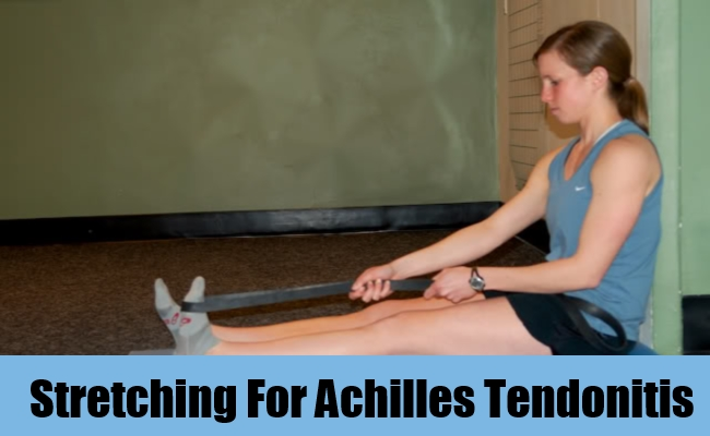 Stretching For Achilles Tendonitis