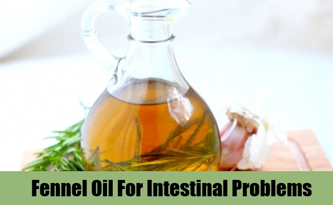 Fennel Oil For Intestinal Problems
