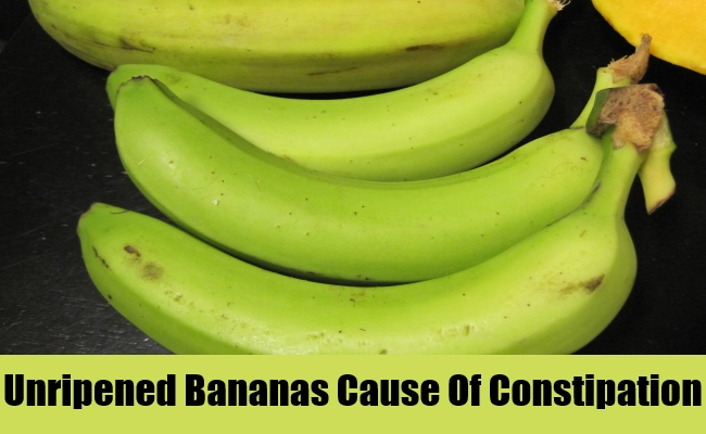 Unripened Bananas Cause Of Constipation