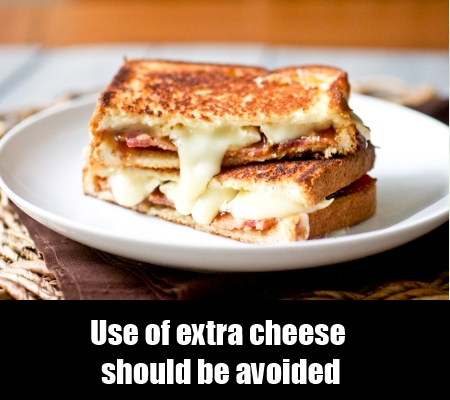 Avoid cheese