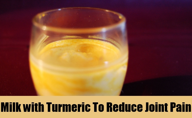 Milk with Turmeric To Reduce Joint Pain