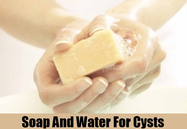 Soap And Water For Cysts