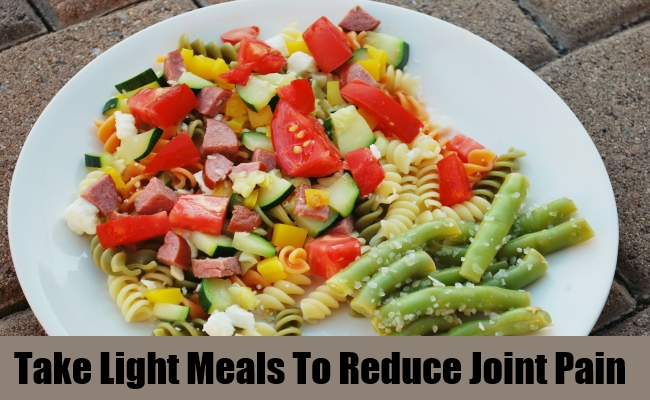 Take Light Meals To Reduce Joint Pain