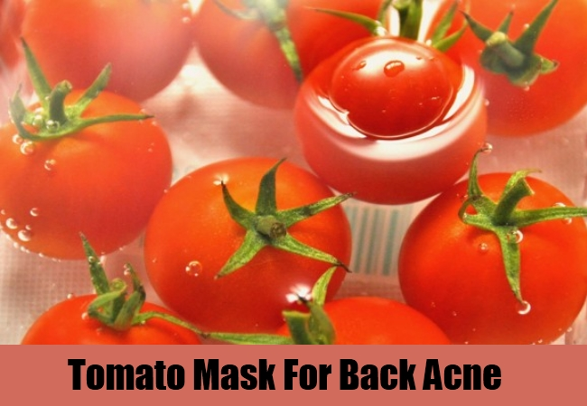 Tomato Mask For Back Acne