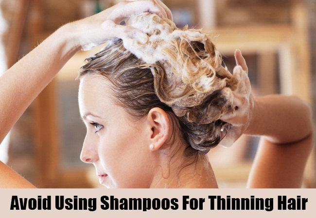 Avoid Using Shampoos For Thinning Hair
