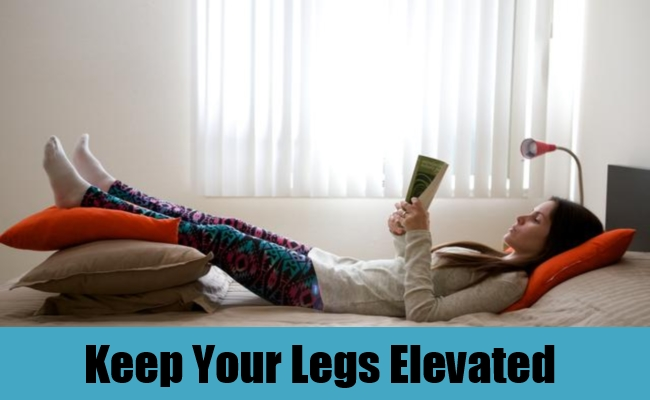 Keep Your Legs Elevated