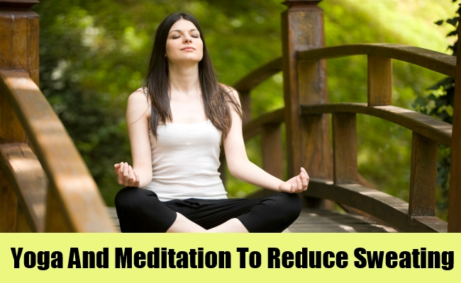Yoga And Meditation To Reduce Sweating
