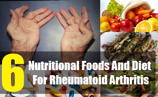6 Nutritional Foods And Diet For Rheumatoid Arthritis