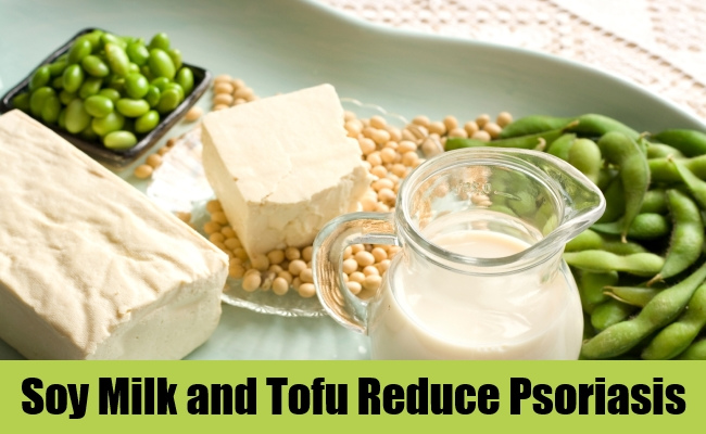 Soy Milk and Tofu Reduce Psoriasis