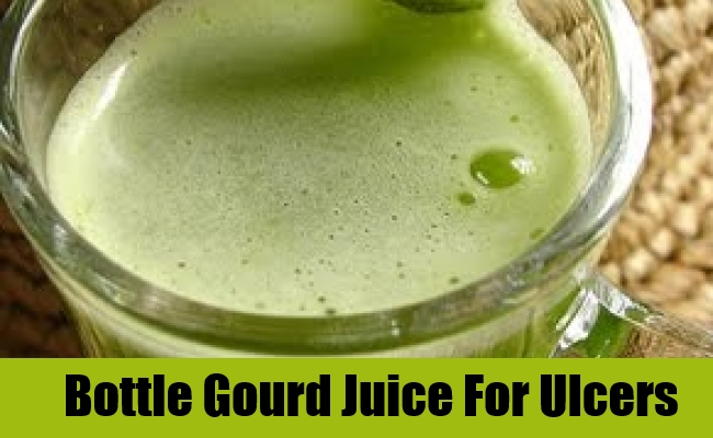 Bottle Gourd Juice For Ulcers