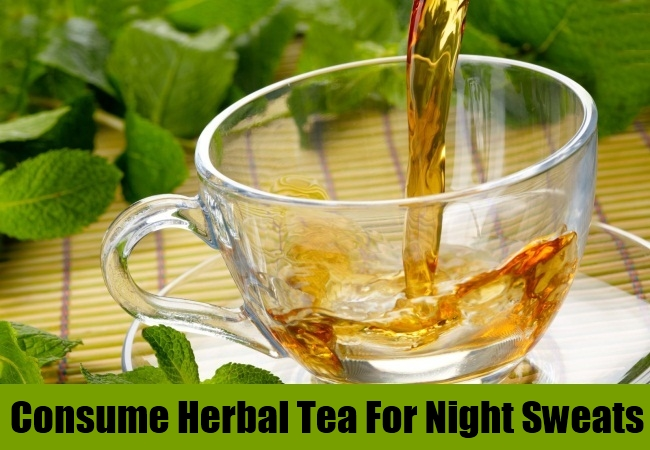 Consume Herbal Tea For Night Sweats