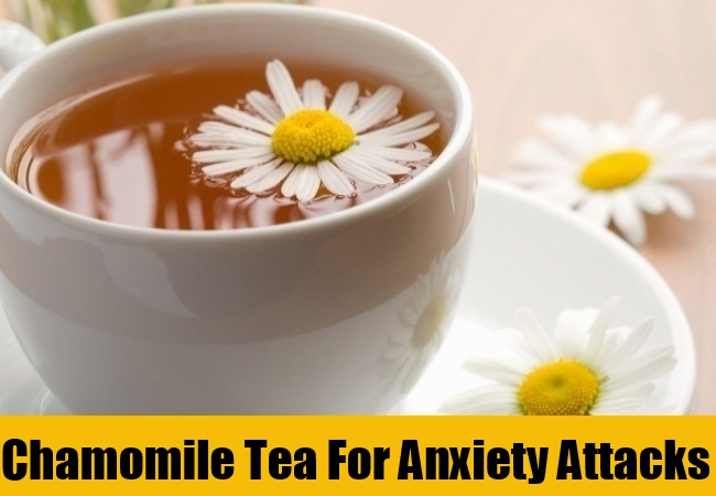 Chamomile Tea For Anxiety Attacks