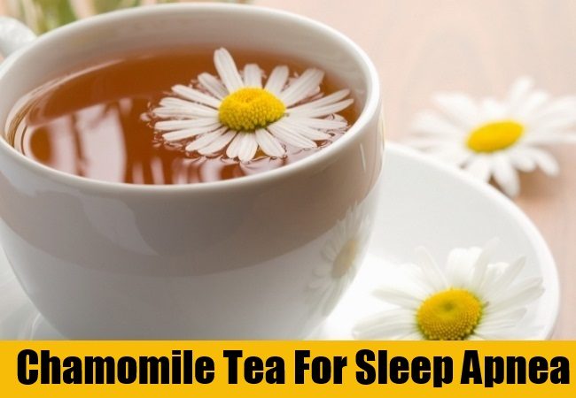 Chamomile Tea For Sleep Apnea