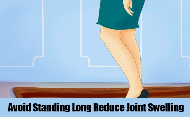 Avoid Standing Long Reduce Joint Swelling