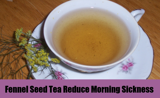 Fennel Seed Tea Reduce Morning Sickness