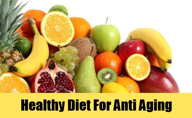 Healthy Diet For Anti Aging