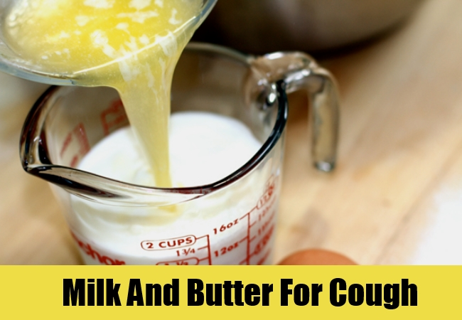 Milk And Butter For Cough
