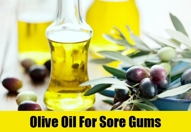 Olive Oil For Sore Gums