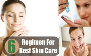 Regimen For Best Skin Care