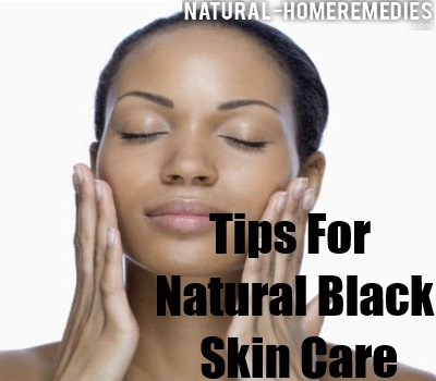 Top 6 Tips For Natural Black Skin Care