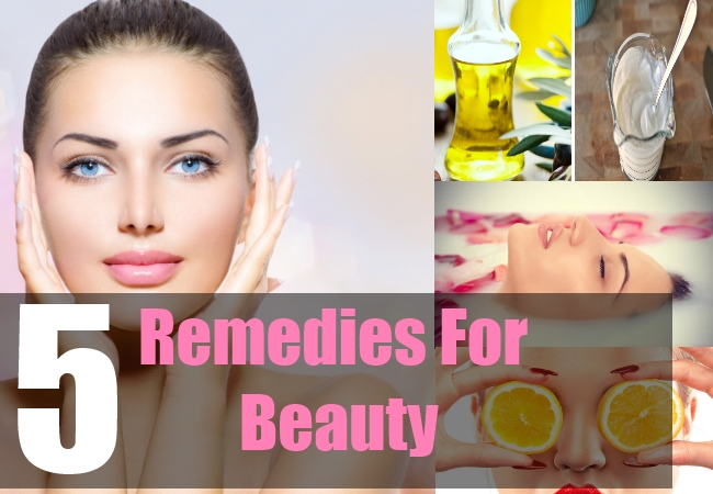 5 Remedies For Beauty