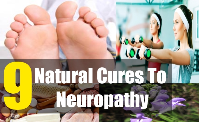 9 Natural Cures To Neuropathy