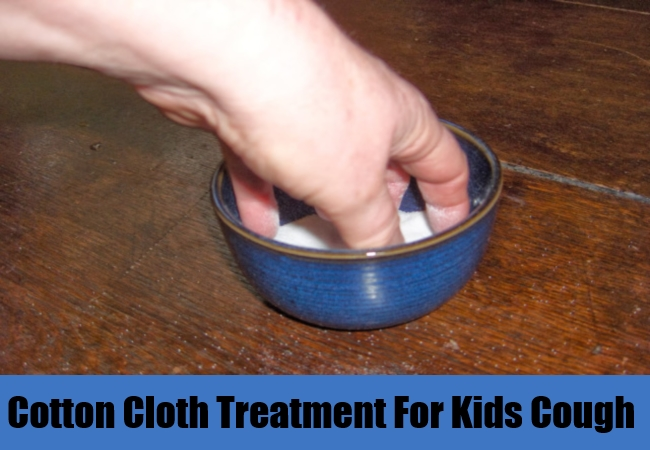Cotton Cloth Treatment For Kids Cough