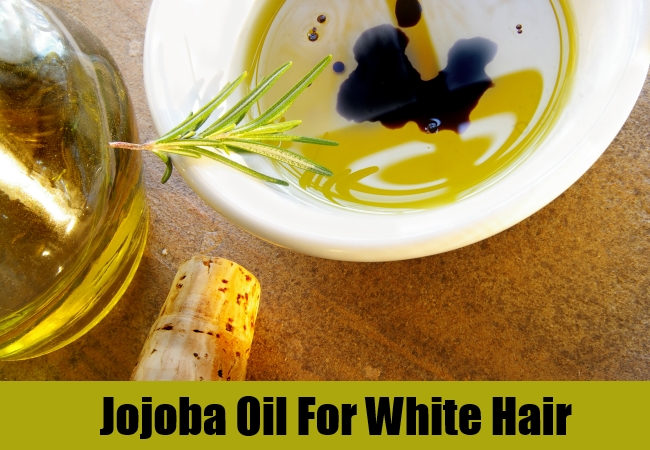Jojoba Oil For White Hair