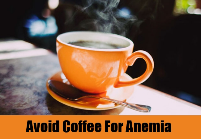 Avoid Coffee For Anemia