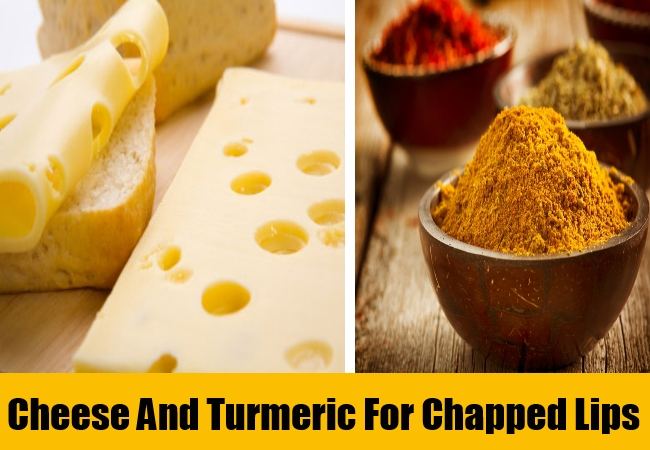 Cheese And Turmeric For Chapped Lips