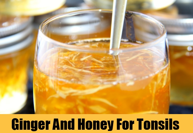 Ginger And Honey For Tonsils