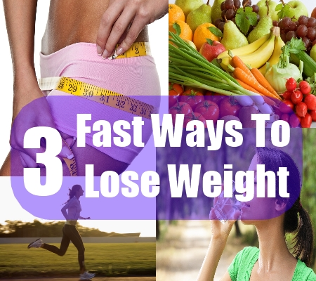 Fast Ways To Lose Weight